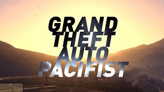 Grand Theft Auto Pacifist: Intro