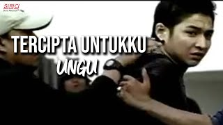 Video Ungu - Tercipta Untukku download MP3, 3GP, MP4, WEBM, AVI, FLV Desember 2017