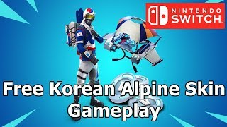 Fortnite Free korean Alpine ace gameplay Nintendo Switch