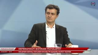 Toplum ve Siyaset (13): Referandum sonrası muhalefet Konuk: Murat Somer