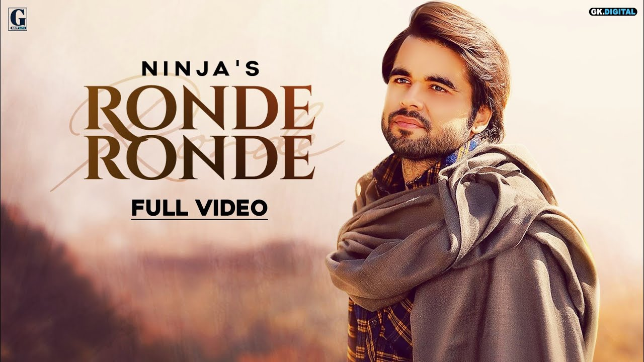 Ronde Ronde : Ninja ( Lyrical Video ) Latest Punjabi Songs 2019 | GK Digital | Geet MP3