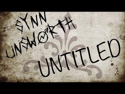 Synn Unsworth - Untitled (W.I.P Demo)