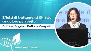 Effetti di trattamenti Shiatsu su dolore percepito [...] - Dott.ssa Brignoli, Dott.ssa Crespolini