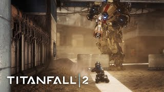 Titanfall 2 - Legends Never Die Gameplay Trailer
