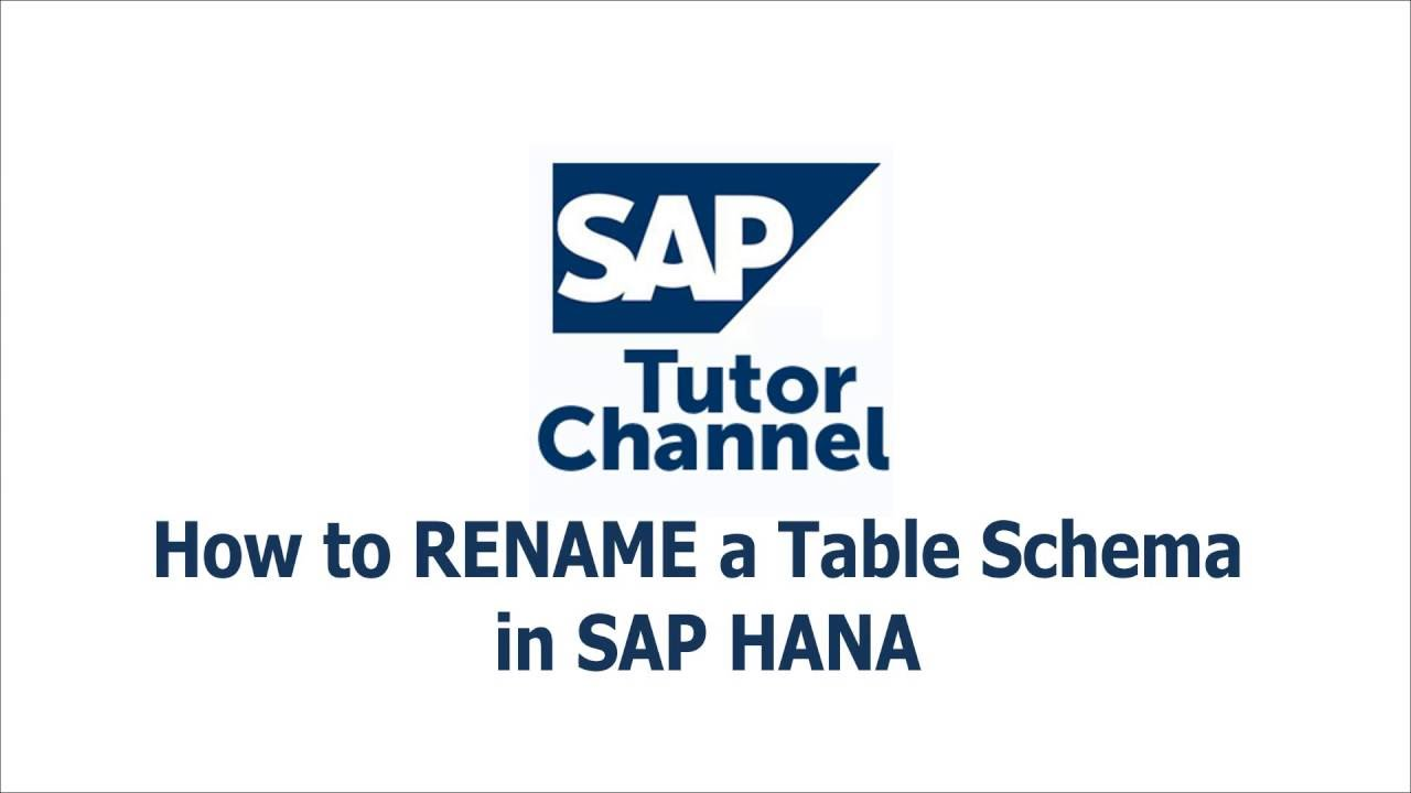 How to RENAME a Table Schema in SAP HANA