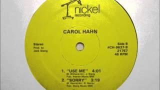 Carol Hahn   Use Me