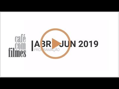 Café com Filmes // ABR-JUN 2019