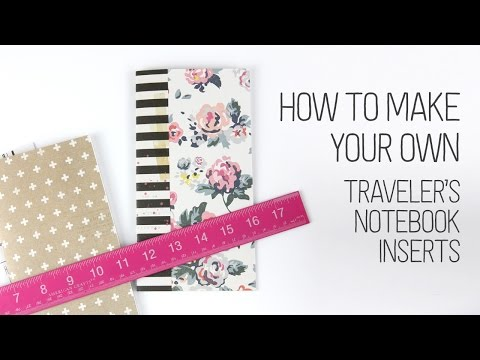 How to make your own Traveler's Notebooks inserts