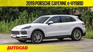 EXCLUSIVE : Porsche Cayenne e-Hybrid | First India Drive Review | Autocar India