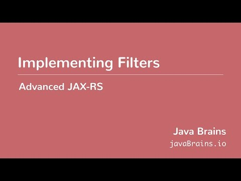 Advanced JAX-RS 21 - Implementing Filters