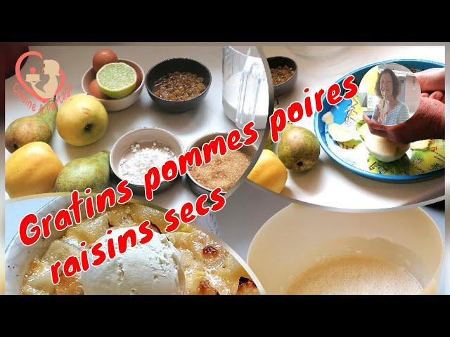 Gratins Pommes Poires Raisins Secs Cassonade