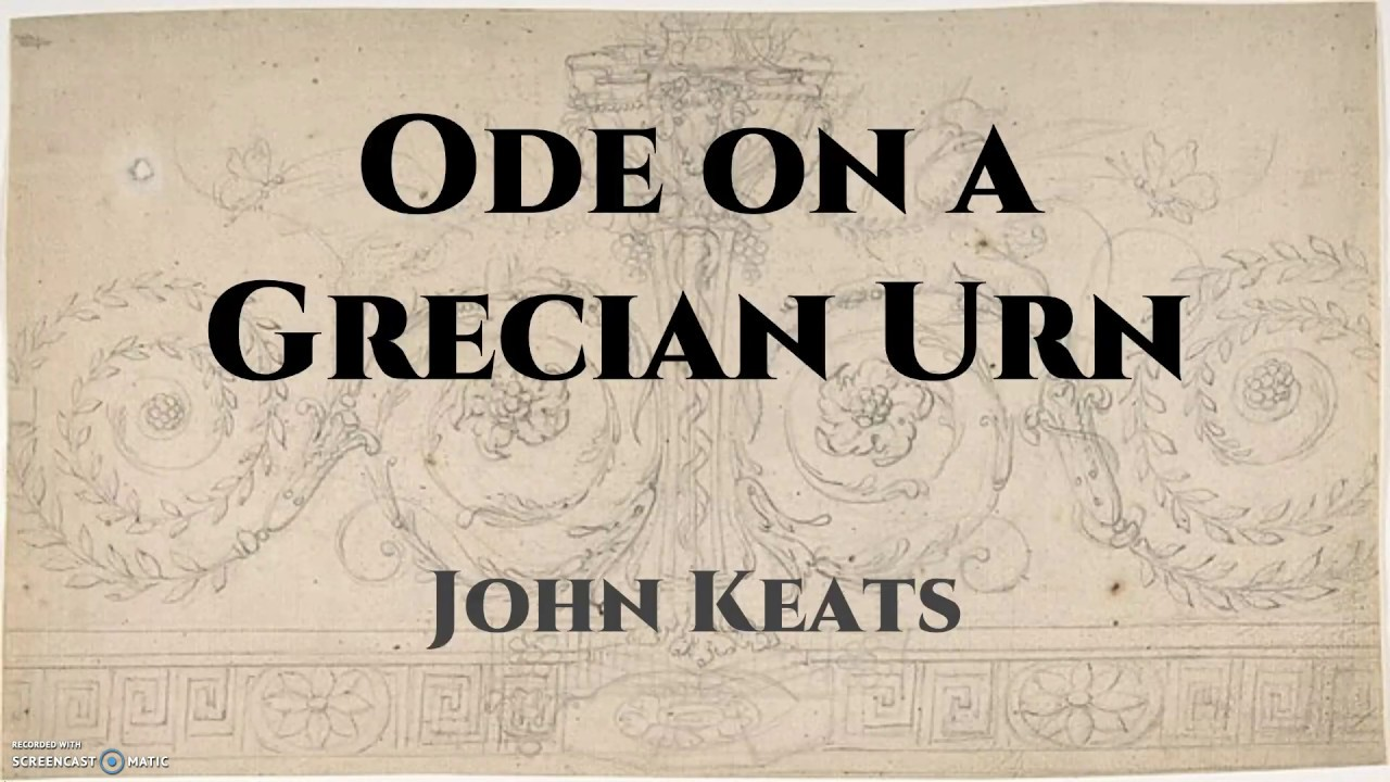 Ode on a grecian urn essay