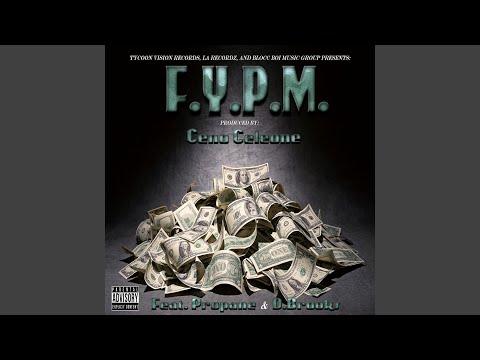 F.Y.P.M. (feat. Propane & D.Brooks)