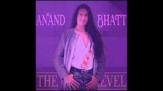 Watch Anand Bhatt The Next Level video
