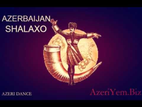 Шалахо Азербайджанская музыка