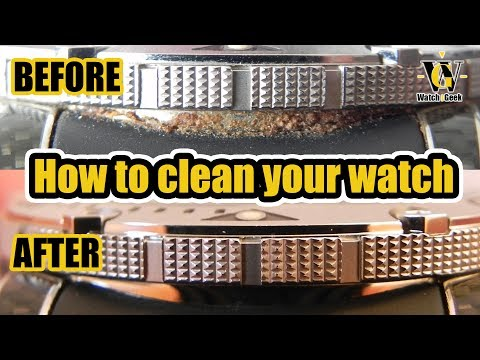 Cleaning your watch - from gunked up to super clean in a couple of minutes