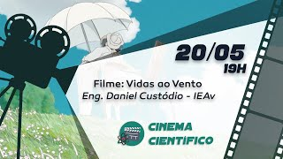Cinema Científico: VIDAS AO VENTO