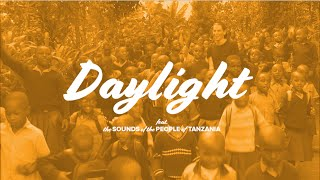 "Mike Tompkins & Convoy of Hope - ""Daylight"""