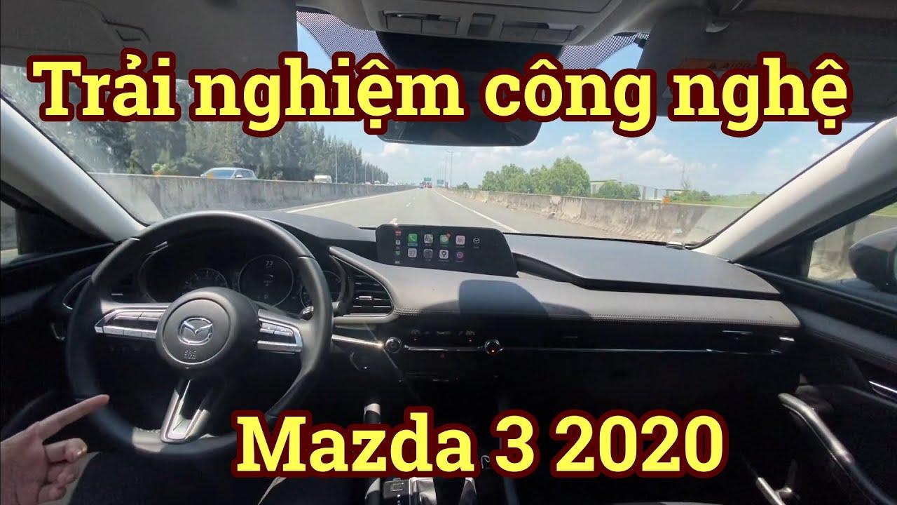 Trải nghiệm công nghệ trên Mazda 3 2020 | Hải Channel