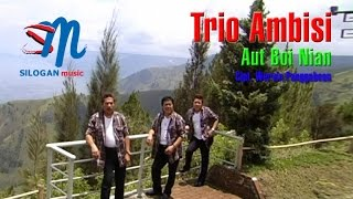 Gambar cover Trio Ambisi - Aut Boi Nian (Official Music Video)