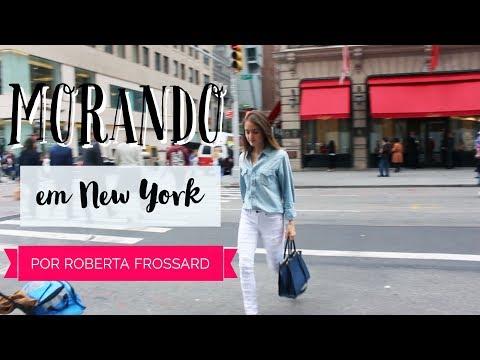 Introdução Canal: Morando Em New York Por Roberta Frossard