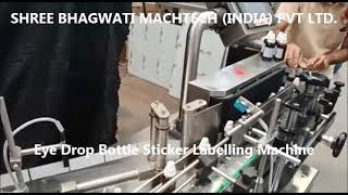 Eye Drop Round Bottle Sticker Labelling Machine , Eye drops & Nasal sprays bottle labeller machine