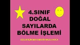 2019 4.SINIF MATEMATİK DOĞAL SAYILARDA BÖLME İŞLEMİ