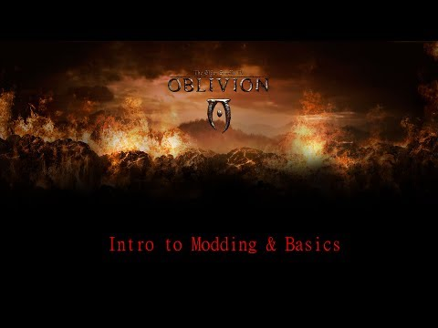 Modding Oblivion Intro & Basics
