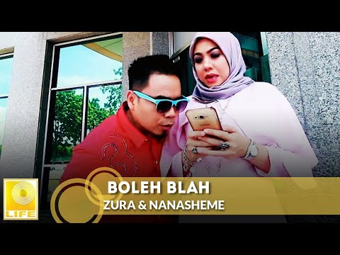 Zura & Nanasheme - Boleh Blah (Versi Kelantan)