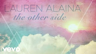 Lauren Alaina - The Other Side (Audio)
