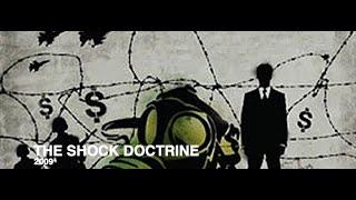 The Shock Doctrine 2009 Documentary