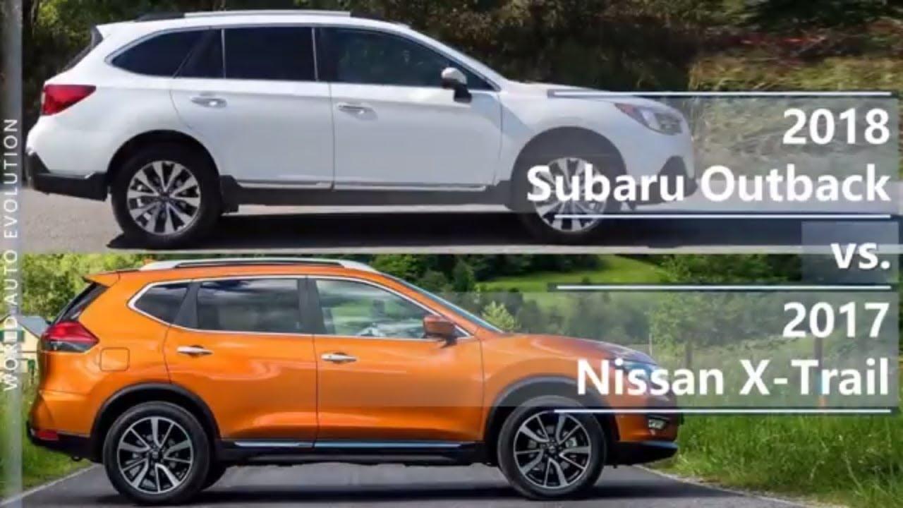 Subaru Outback Vs 2017 Nissan X Trail