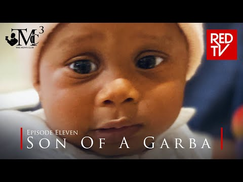 THE MEN'S CLUB / SEASON 3 / EPISODE 11 / SON OF A GARBA