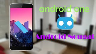 How To Install CyanogenMod 14 Android Nougat 7.0 on Android One Micromax Canvas A1 CM14