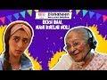 Dekh Bhai, Nahi Khelni Holi ft. Dadi & Kritika Avasthi