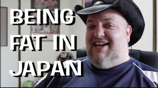 Being Fat in Japan - MULLY