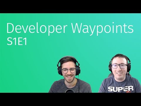 Developer Waypoints S1 - Episode 1: Developer Portal, Interactive Map, Map Objects