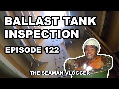 EPISODE 122 BALLAST TANK INSPECTION : LIFE AT SEA