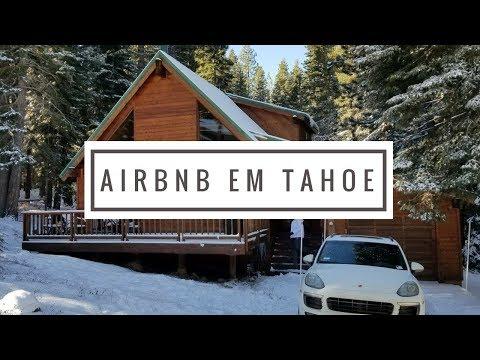 TOUR EXPERIÊNCIA AIRBNB - CABANA LAKE TAHOE