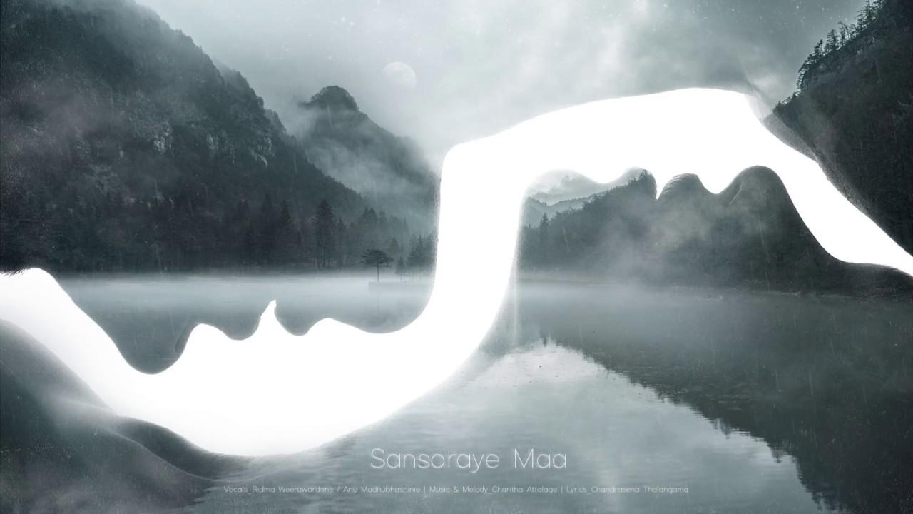 Download Sansaraye Maa (සන්සාරයේ මා) - Ridma Weerawardena ft. Anu Madhubhashinie | Charitha Attalage