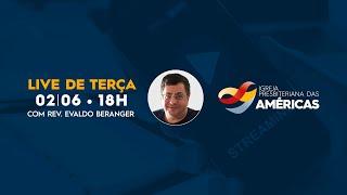 LIVE 02.06.20 | Rev. Jr Vargas e Rev. Evaldo Berenger