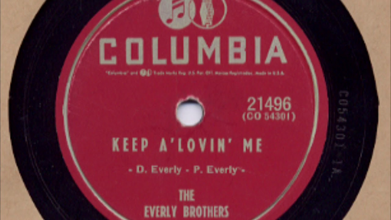 The Everly Brothers - Keep A' Lovin' Me (1956) - YouTube