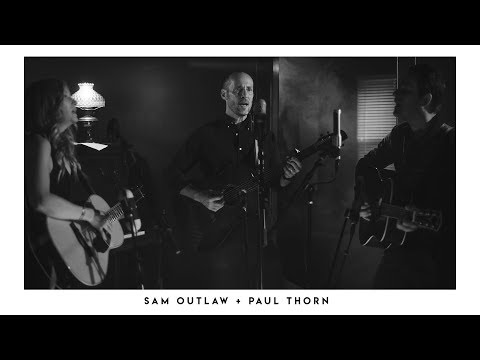 Sam Outlaw and Paul Thorn