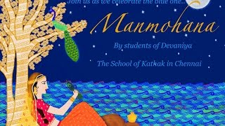 Manmohana - Devaniya | Students of Devaniya | School of Kathak | Live Streaming