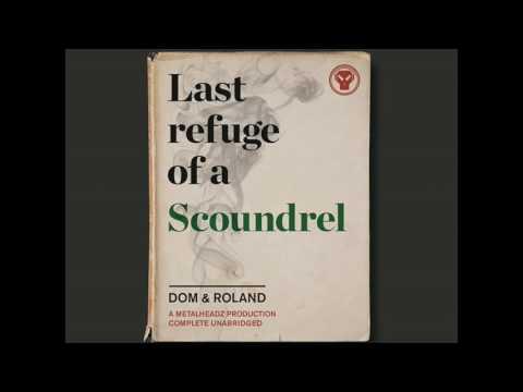 DOM & ROLAND - Last Refuge of a Scoundrel (LP Mix)