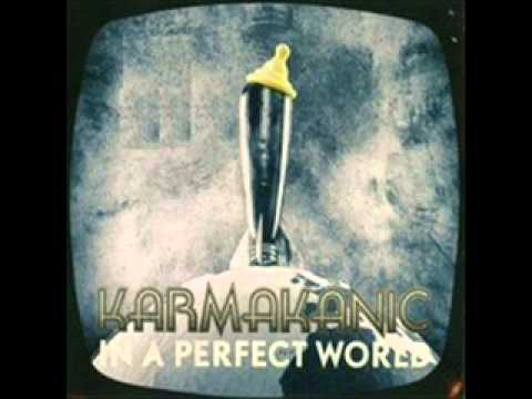 Karmakanic - When fear came to town