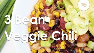 Fall Recipes: 3 Bean Veggie Chili | Quick Healthy Dinner Ideas | Healthy Grocery Girl®