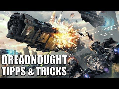 Dreadnought: Tipps und Tricks für Einsteiger! Anfänger-Tutorial