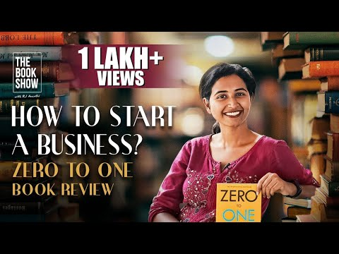 How To Start A Business? | Zero To One | Book Review | The Book Show