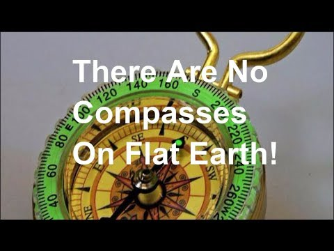 The Compass And The Flat Earth! (NEW)
